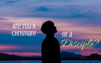Are You a Christian or Disciple?