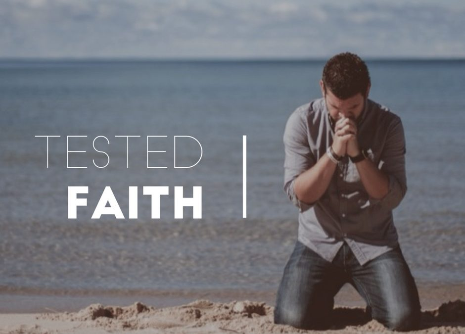 Tested Faith