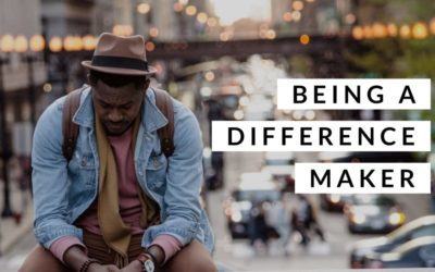 Being A Difference Maker
