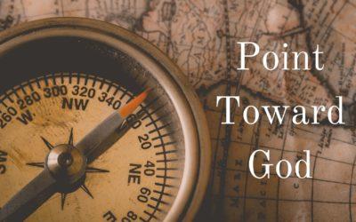 Point Toward God